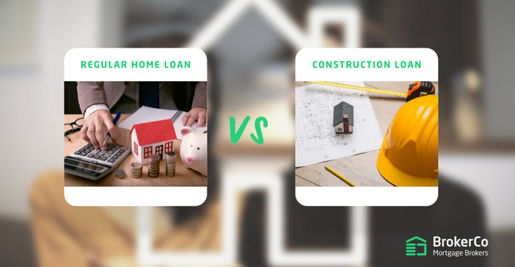 The difference between a construction and regular home loan